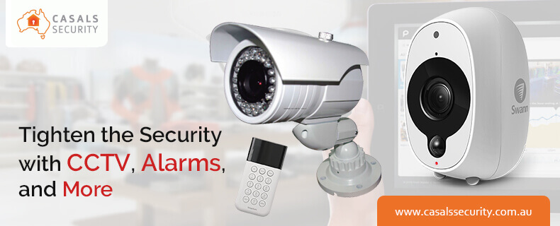 Tighten the security with CCTV, alarms, and more
