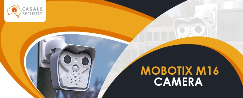 What you should know about the mobotix M16 camera